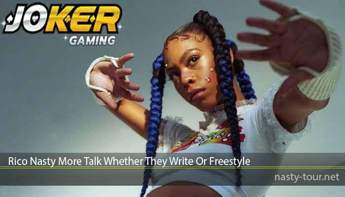Rico Nasty More Talk Whether They Write Or Freestyle
